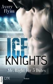 Ice Knights - Mr Right für 5 Dates