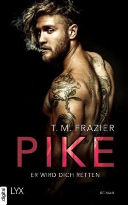 Pike - Er wird dich retten