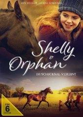 Shelly und Orphan - Im Schicksal vereint, 1 DVD