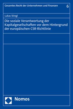 Die soziale Verantwortung der Kapitalgesellschaften vor dem Hintergrund der europäischen CSR-Richtlinie