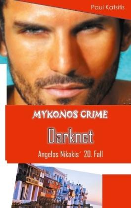 Darknet - Mykonos Crime 20