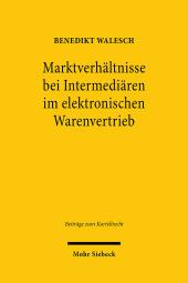Marktverhältnisse bei Intermediären im elektronischen Warenvertrieb