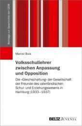 Volksschullehrer zwischen Anpassung und Opposition