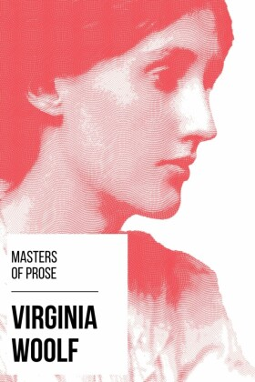 Masters of Prose - Virginia Woolf