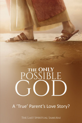The ONLY Possible God