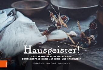 Schäfer, Florian / Pisarek, Janin / Gritsch, Hannah: Hausgeister!