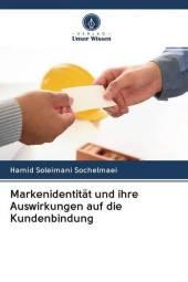 Markenidentität und ihre Auswirkungen auf die Kundenbindung