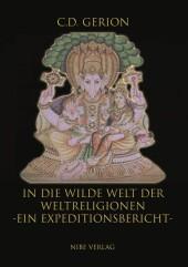 In die wilde Welt der Weltreligionen - Ein Expeditionsbericht