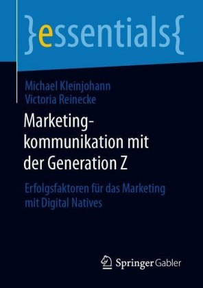 Marketingkommunikation mit der Generation Z