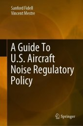 A Guide To U.S. Aircraft Noise Regulatory Policy