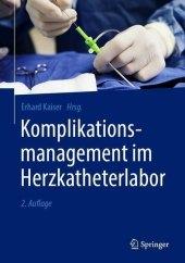 Komplikationsmanagement im Herzkatheterlabor
