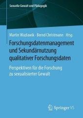 Forschungsdatenmanagement und Sekundärnutzung qualitativer Forschungsdaten