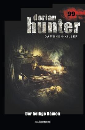 Dorian Hunter 99 - Der heilige Dämon
