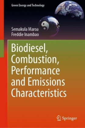 Biodiesel, Combustion, Performance and Emissions Characteristics