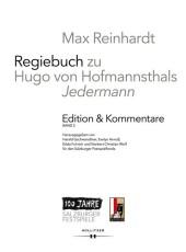 Max Reinhardt: Regiebuch zu Hugo von Hofmannsthals 'Jedermann'   Edition & Kommentare