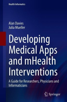 Developing Medical Apps and mHealth Interventions