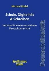 Schule, Digitalität & Schreiben