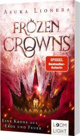 Frozen Crowns: Eine Krone aus Erde und Feuer