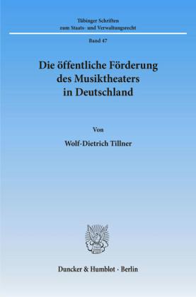 Die öffentliche Förderung des Musiktheaters in Deutschland.