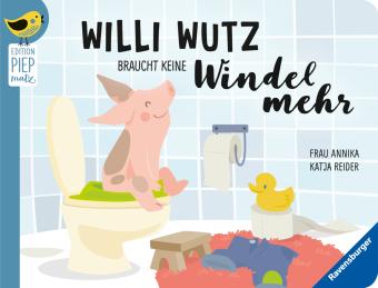 Willi Wutz braucht keine Windel mehr