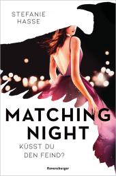 Matching Night: Küsst du den Feind?