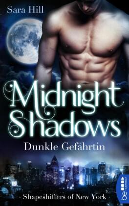 Midnight Shadows - Dunkle Gefährtin