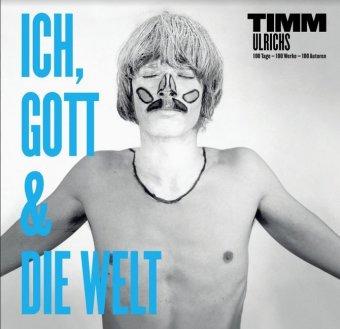 Timm Ulrichs: Ich, Gott und die Welt