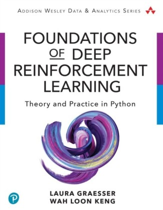 Foundations of Deep Reinforcement Learning