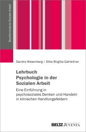 Lehrbuch Psychologische Grundlagen Sozialer Arbeit