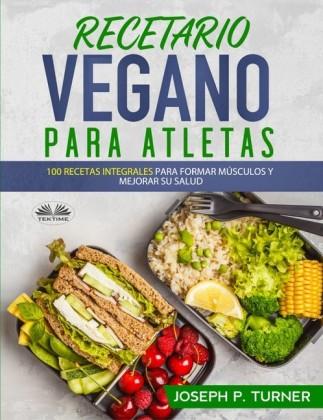 Recetario Vegano Para Atletas