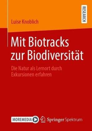 Mit Biotracks zur Biodiversität