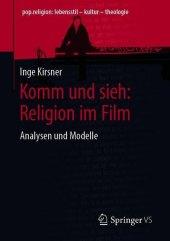Komm und sieh: Religion im Film