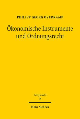 Ökonomische Instrumente und Ordnungsrecht