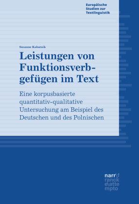 Kabatnik, Susanne: Leistungen von Funktionsverbgefügen im Text
