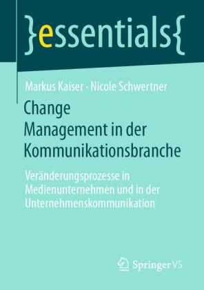 Change Management in der Kommunikationsbranche