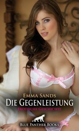 Die Gegenleistung | Erotische Geschichte; .