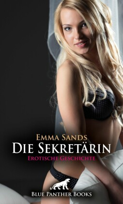 Die Sekretärin | Erotische Geschichte; .