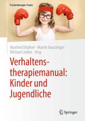 Verhaltenstherapiemanual: Kinder und Jugendliche