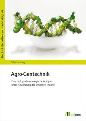 Agro-Gentechnik; .