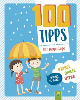 100 Tipps für Regentage