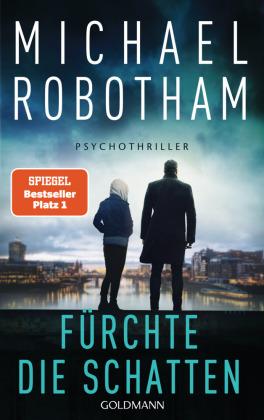 Michael Robotham, Fürchte die Schatten