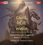 Die Gabel, die Hexe und der Wurm. Geschichten aus Alagaësia - Eragon, 1 Audio-CD, MP3