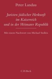 Juristen jüdischer Herkunft im Kaiserreich und in der Weimarer Republik