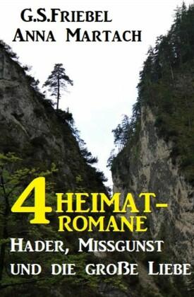 4 Heimat-Romane: Hader, Missgunst und die große Liebe