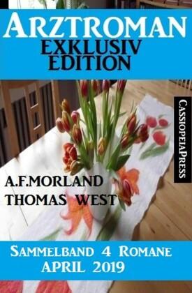Arztroman Sammelband 4 Romane April 2019