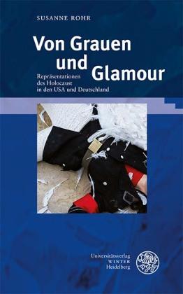 Rohr, Susanne: Von Grauen und Glamour