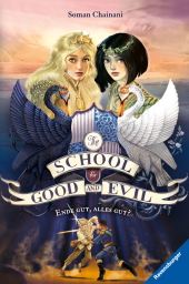 The School for Good and Evil, Band 6: Ende gut, alles gut?