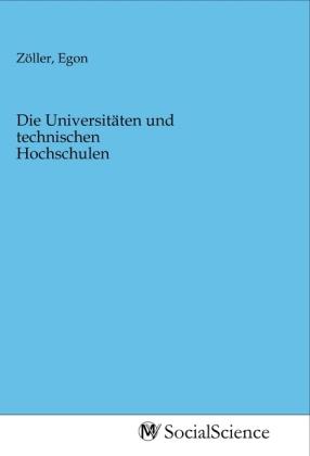 Die Universitäten und technischen Hochschulen