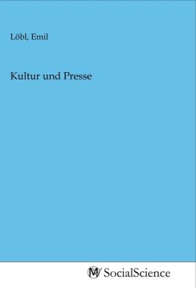 Kultur und Presse