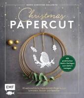 Christmas Papercut - Weihnachtliche Papierschnitt-Projekte zum Schneiden, Basteln und Gestalten